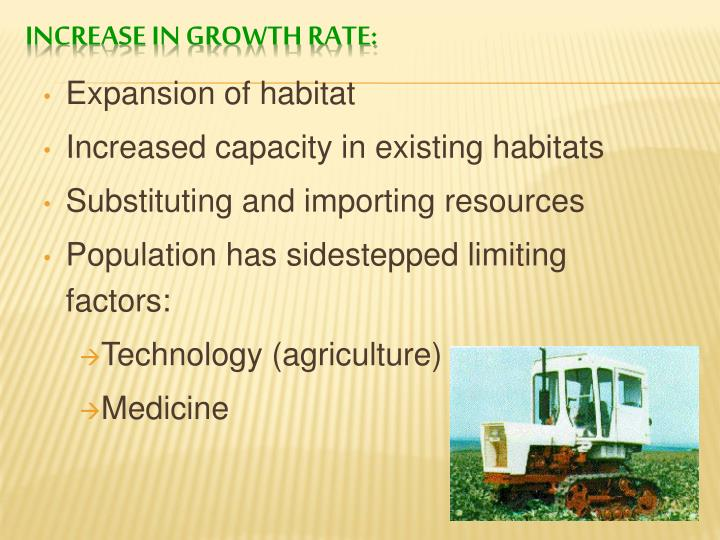 Expansion of habitat