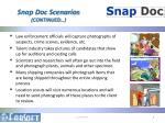 snap doc scenarios continued