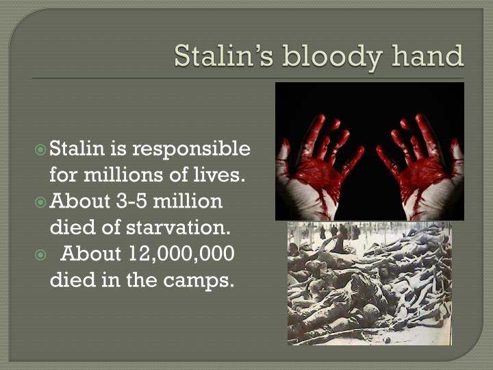 Stalin's bloody hand