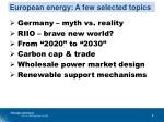 european energy a few selected topics