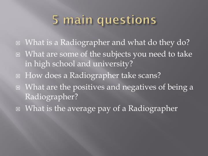 5 main questions
