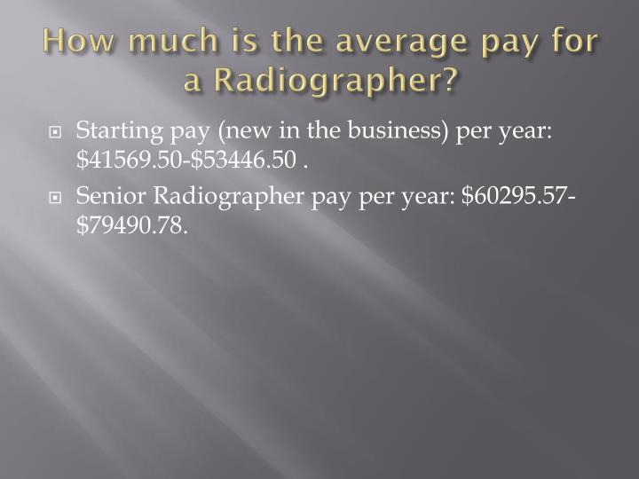 How much is the average pay for a Radiographer?