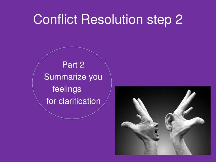 Conflict Resolution step 2