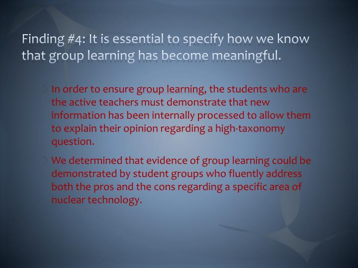 Finding #4: It is essential to specify how we know that group learning has become meaningful.