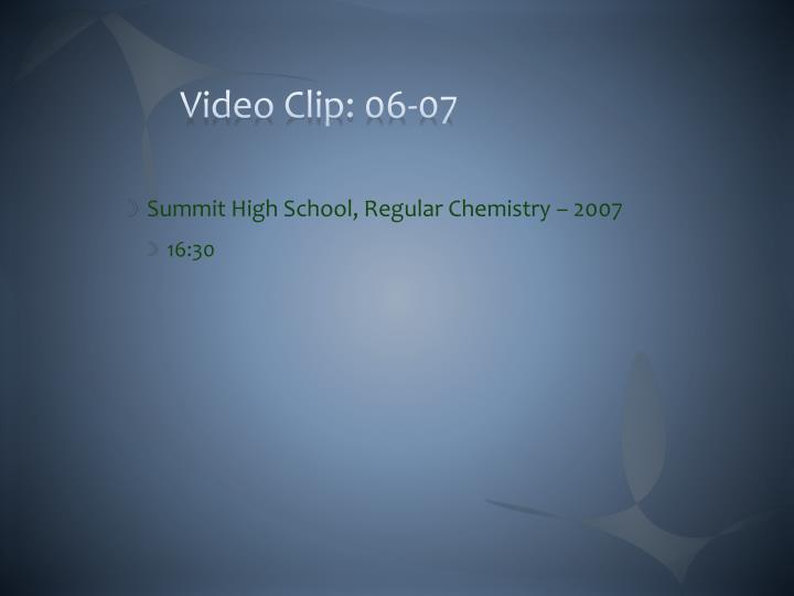 Video Clip: 06-07