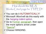 how should the mla works cited page be typed