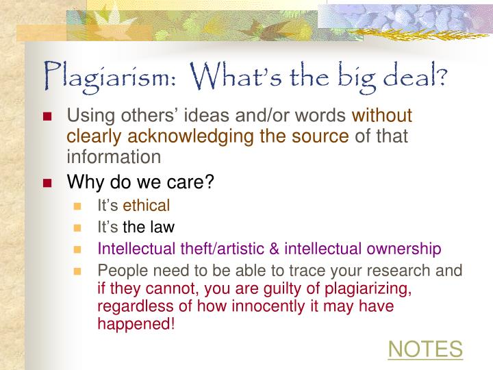 Plagiarism:  What's the big deal?