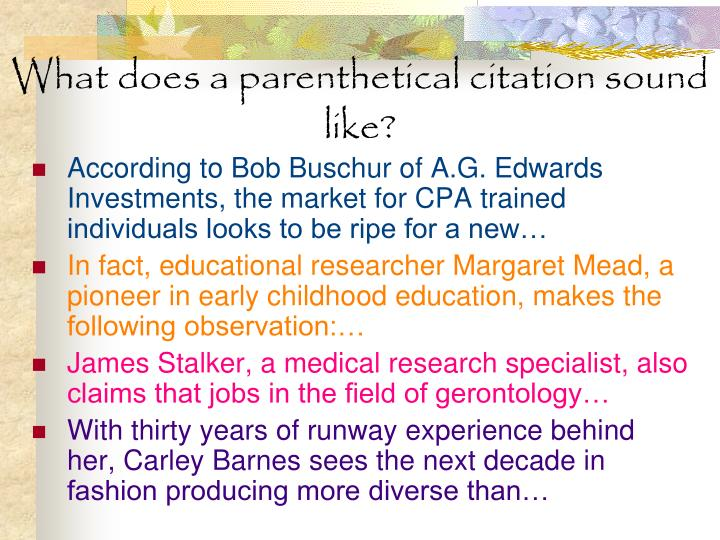 What does a parenthetical citation sound like?