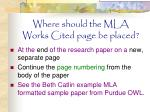 where should the mla works cited page be placed