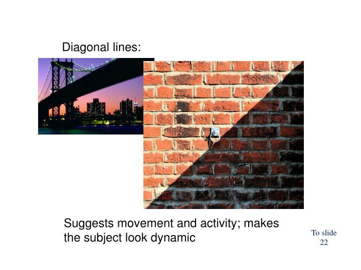 Diagonal lines: