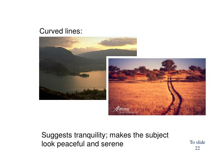 Curved lines: