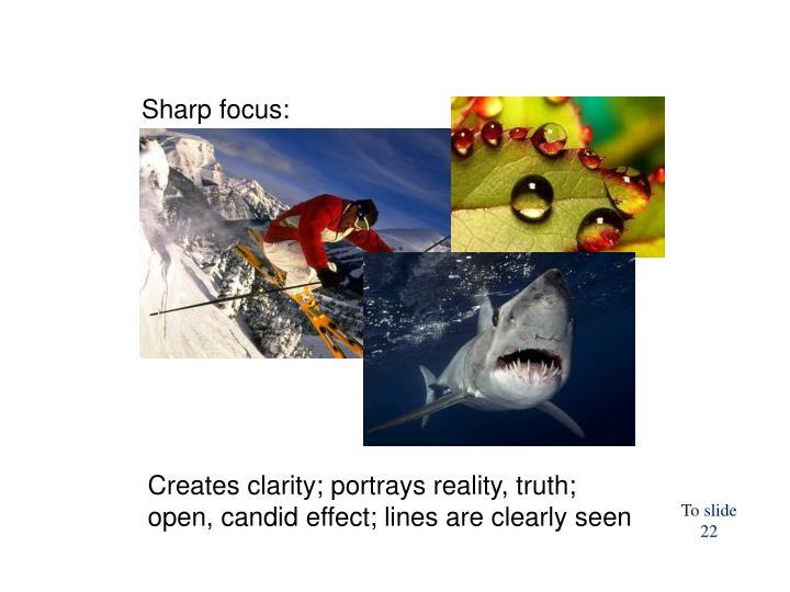 Sharp focus: