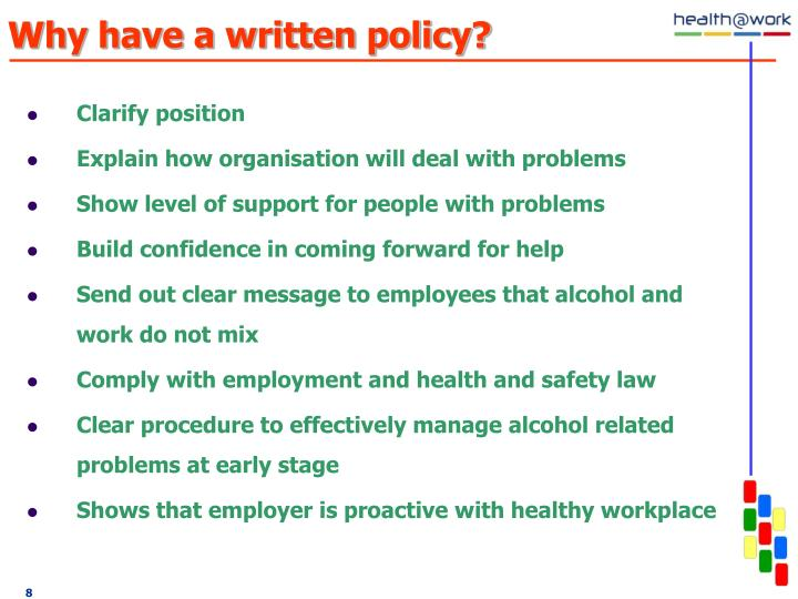 Why have a written policy?