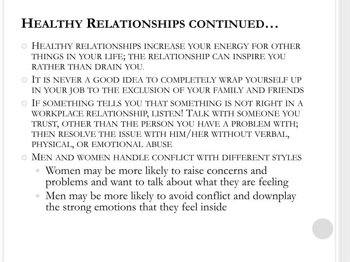 Healthy Relationships continued…