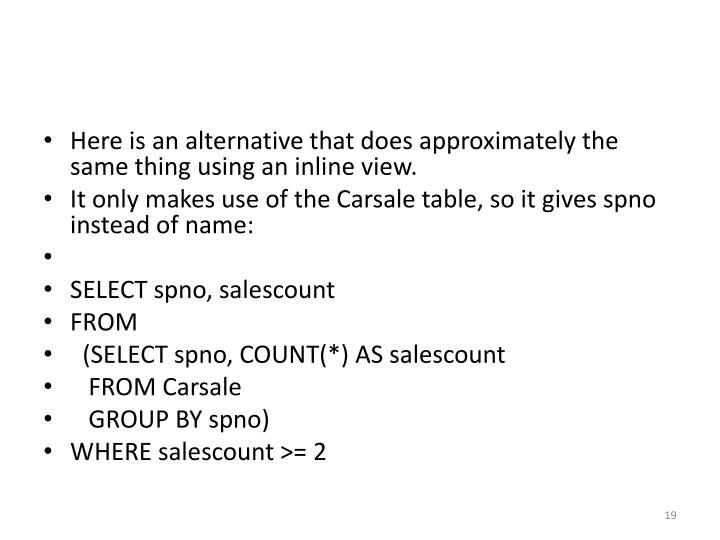Here is an alternative that does approximately the same thing using an inline view.