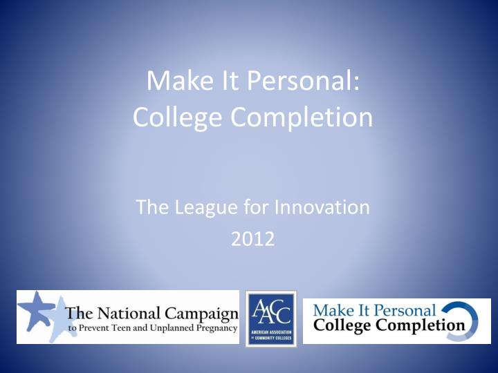 Make it personal college completion