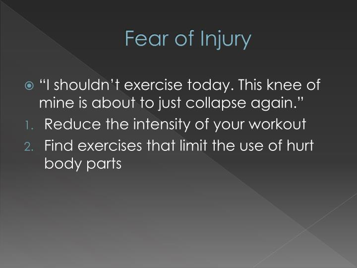 Fear of Injury