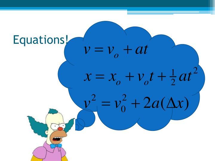 Equations!
