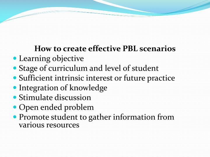 How to create effective PBL scenarios