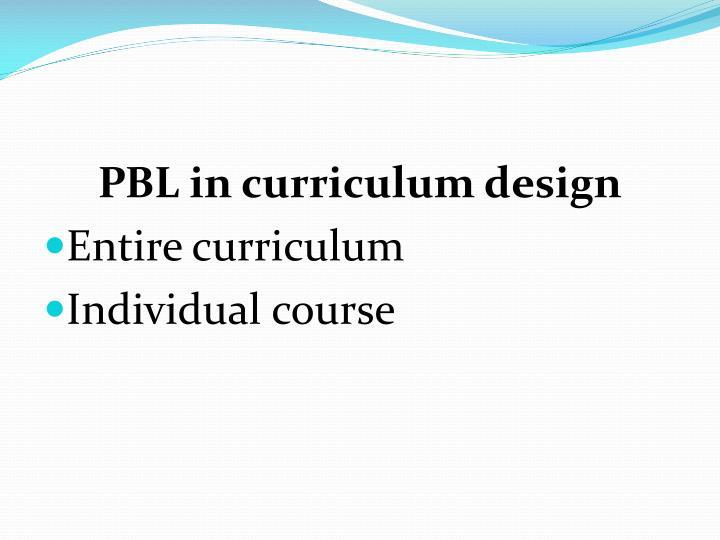 PBL in curriculum design