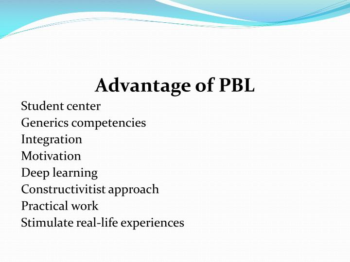 Advantage of PBL