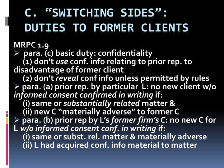 c switching sides duties to former clients