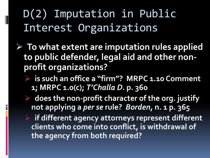 D(2) Imputation in Public Interest Organizations