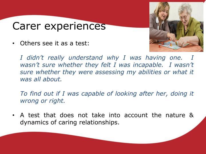 Carer experiences