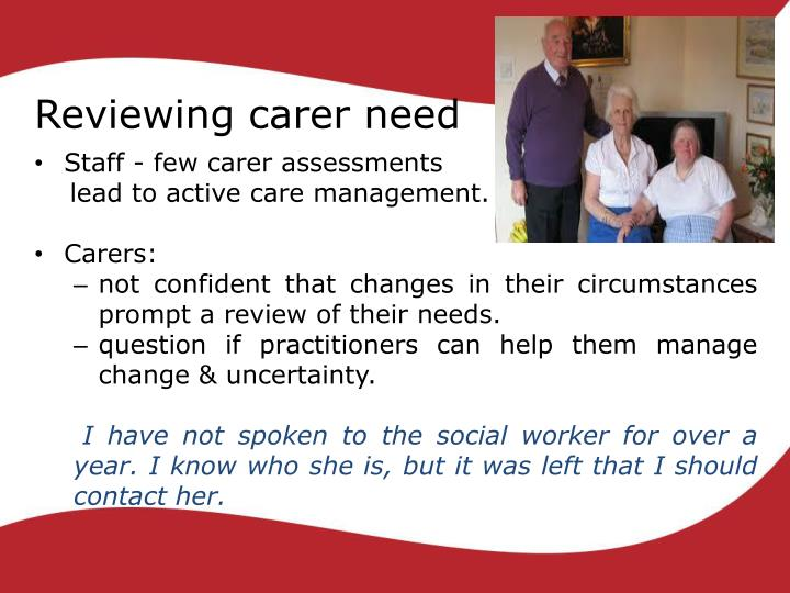 Reviewing carer need