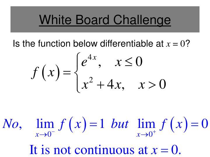 White Board Challenge