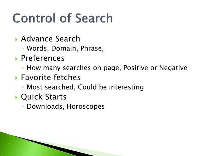 Control of Search