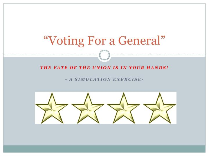 Voting for a general
