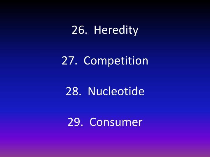 26.  Heredity