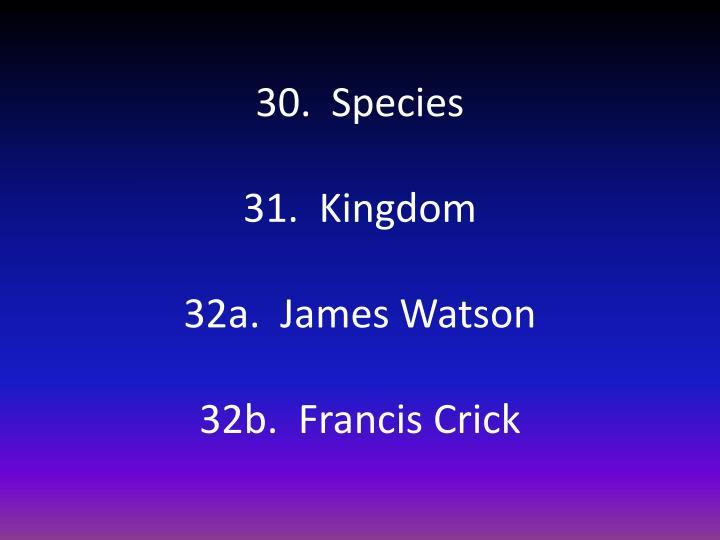 30.  Species