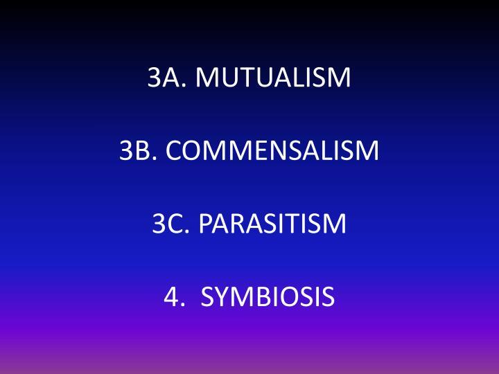 3A. MUTUALISM