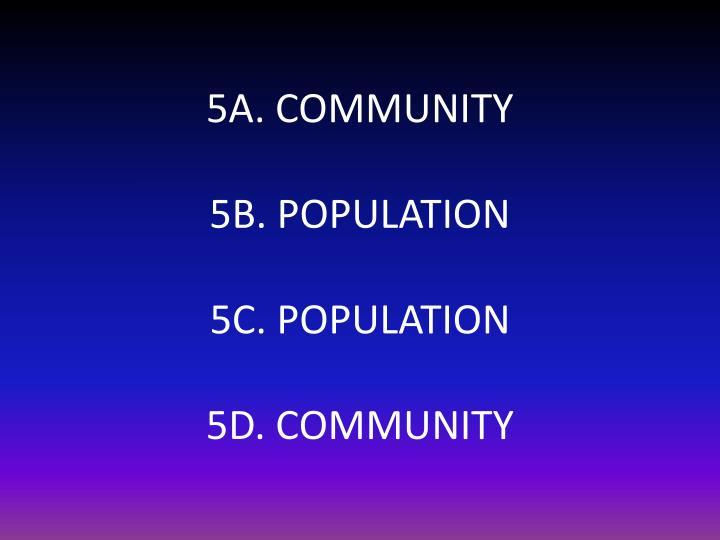 5A. COMMUNITY