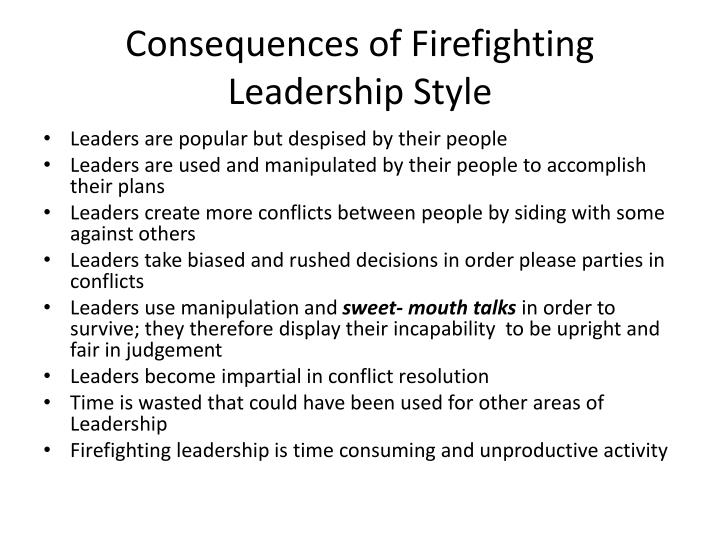 Consequences of Firefighting Leadership Style