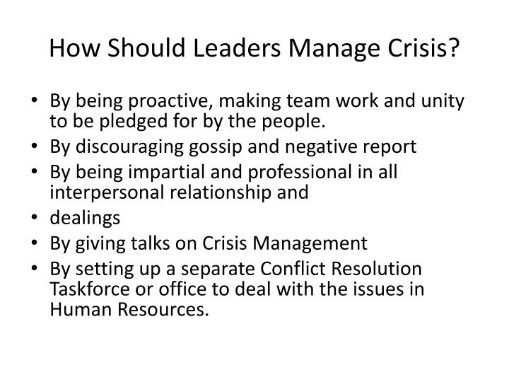 How Should Leaders Manage Crisis?