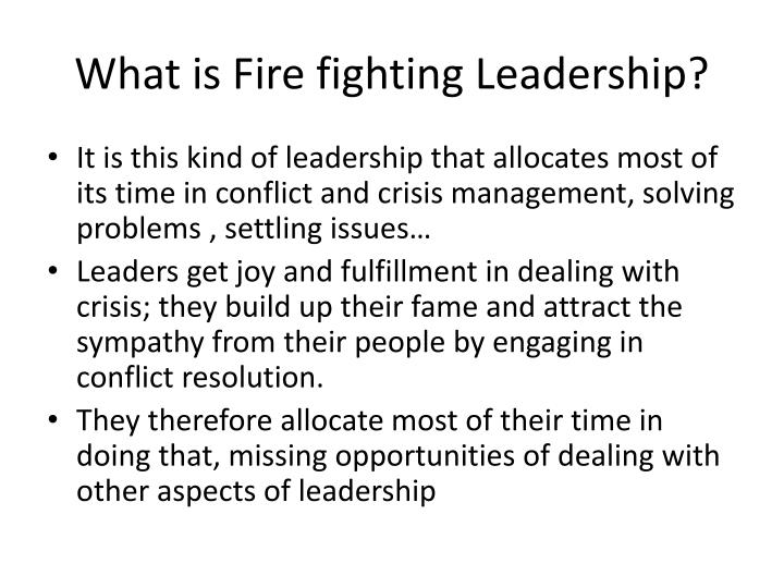 What is Fire fighting Leadership?