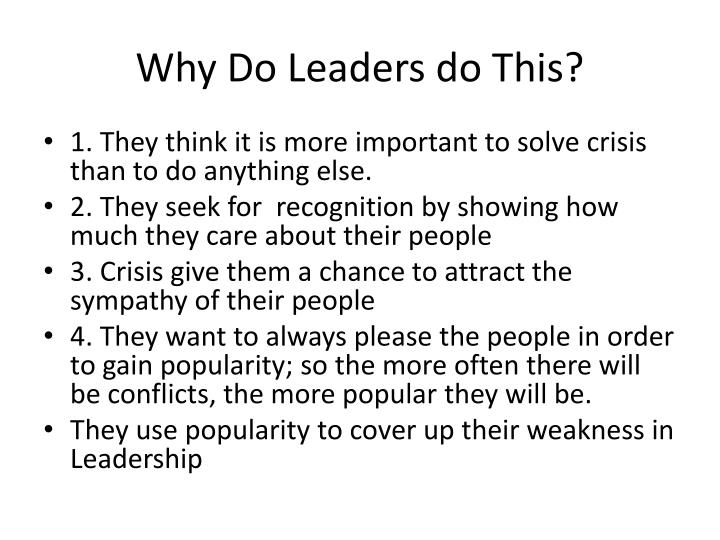 Why Do Leaders do This?