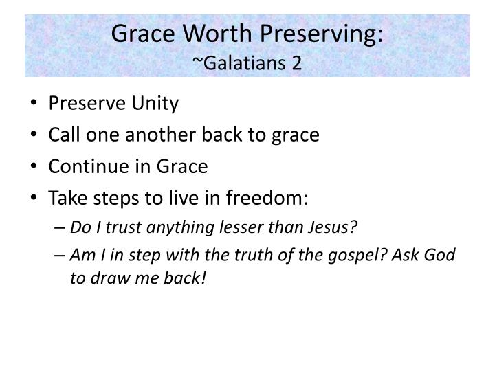 Grace Worth Preserving: