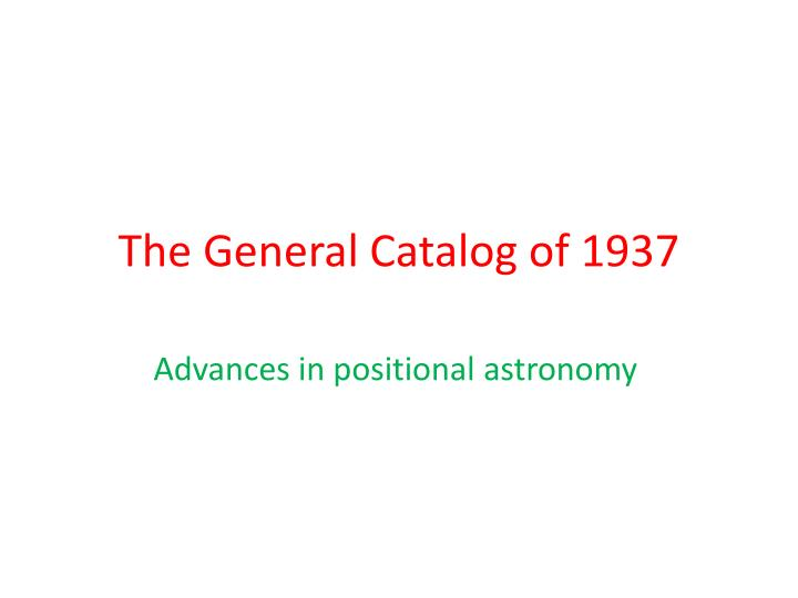 The General Catalog of 1937