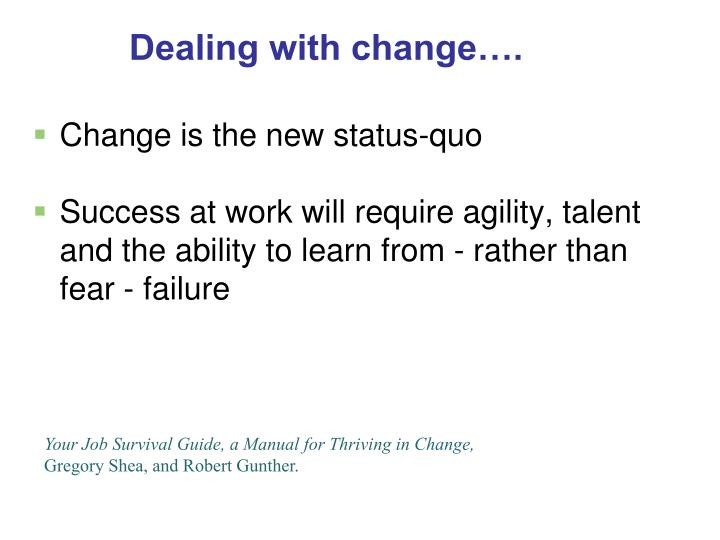 Change is the new status-quo