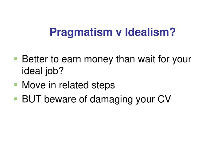 Better to earn money than wait for your ideal job?