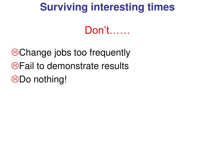 Change jobs too frequently