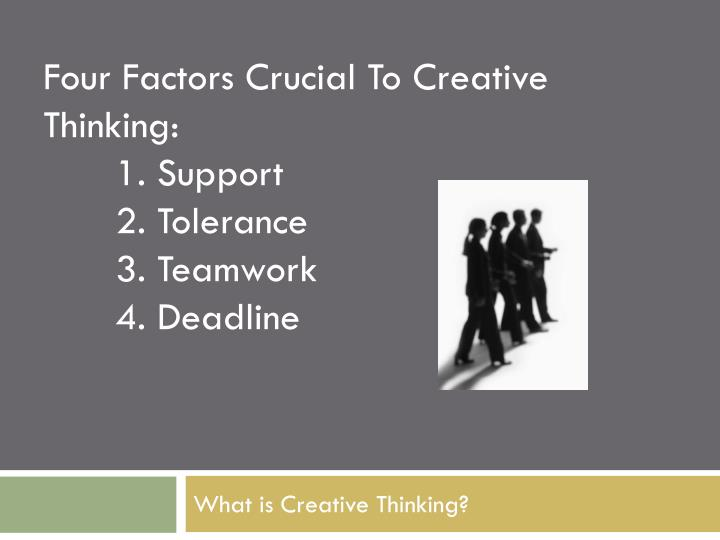 What is creative thinking1