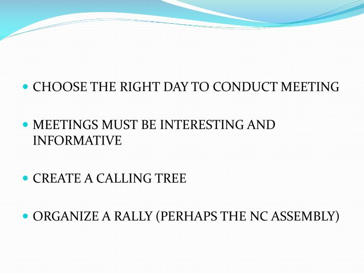 CHOOSE THE RIGHT DAY TO CONDUCT MEETING