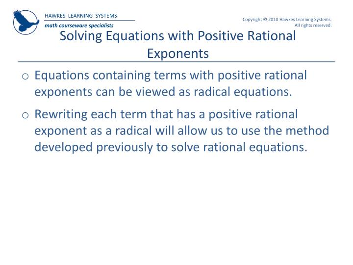 Solving Equations with Positive Rational Exponents