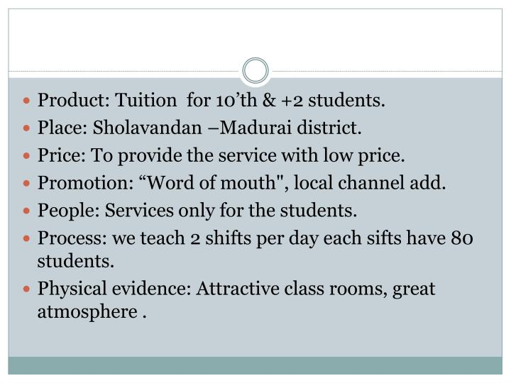 Product: Tuition  for 10'th & +2 students.