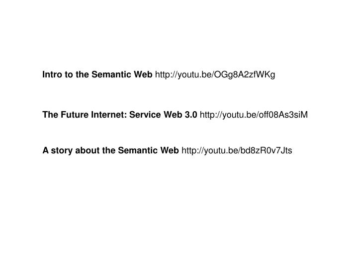 Intro to the Semantic Web